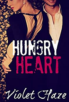 Hungry Heart by [Haze, Violet]
