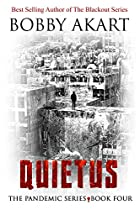 Pandemic: Quietus: A Post-Apocalyptic Dystopian Fiction Series (The Pandemic Series Book 4) (English Edition)