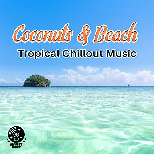 amazon music dj infinity nightのcoconuts beach tropical