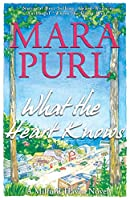 What the Heart Knows: A Milford-Haven Novel - Book One (Milford-Haven Novels)