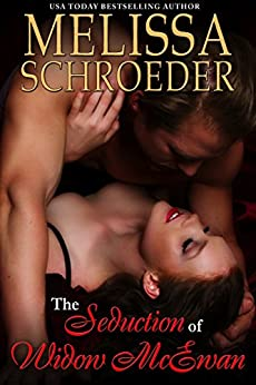 The Seduction of Widow McEwan by [Schroeder, Melissa]