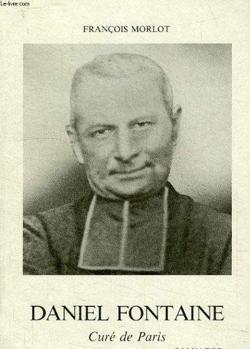 Daniel Fontaine, 1862-1920, curé de Paris