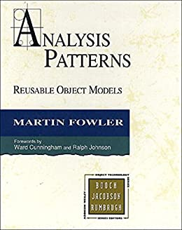 [Fowler, Martin]のAnalysis Patterns: Reusable Object Models (English Edition)