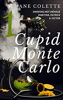 Cupid in Monte Carlo 1 by [Colette, M. Jane]
