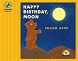 Happy Birthday, Moon (Stories to Go!)
