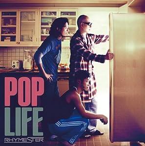 POP LIFE(初回生産限定盤)(DVD付) / RHYMESTER