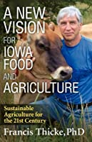 A New Vision for Iowa Food and Agriculture