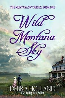 Wild Montana Sky by [Holland, Debra]