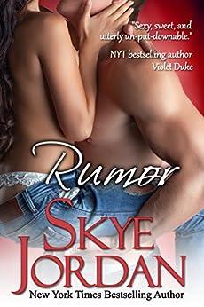 Rumor (A Renegades Novel) by [Jordan, Skye, Swan, Joan]