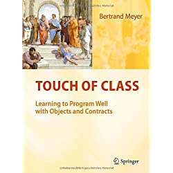 Touch of Class: Learning to Program Well with Objects and Contracts