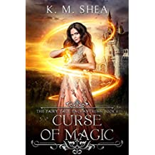 Curse of Magic (The Fairy Tale Enchantress Book 2)