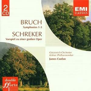 Bruch: Symphonies Nos 1 & 3