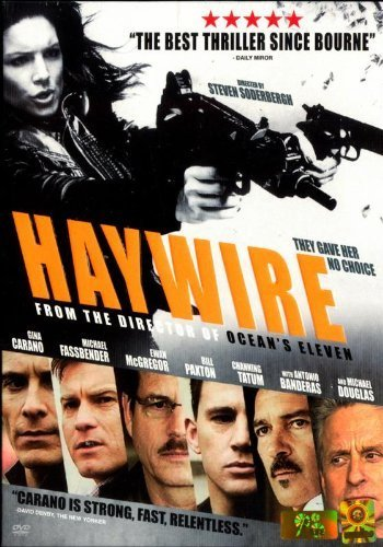 Haywire by Channing Tatum