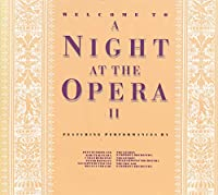 Night at the Opera Vol.2
