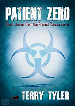 Patient Zero: Post-Apocalyptic Short Stories by [Tyler, Terry]