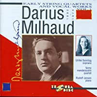 Milhaud:String Quartets 1 & 2