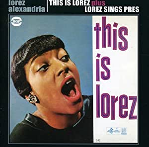 This Is Lorez / Lorez Sings Pres