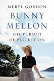 Bunny Mellon: The Life of an American Style Legend 画像
