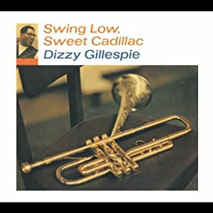 Swing Low Sweet Cadillac