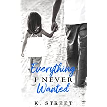 Everything I Never Wanted: A Jaxson Cove Standalone Novel Book 1