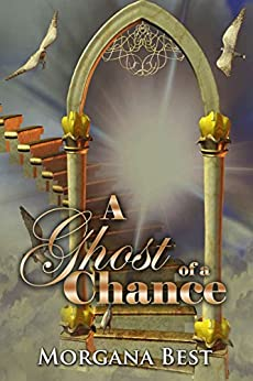 A Ghost of a Chance: Funny Cozy Mystery Series (Witch Woods Funeral Home Book 1) by [Best, Morgana]