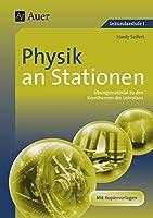 Physik an Stationen: Uebungsmaterial zu den Kernthemen des Lehrplans (5. bis 10. Klasse)