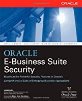 Oracle E-Business Suite Security (Oracle Press) [並行輸入品]