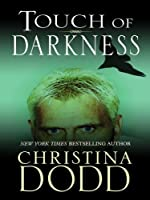 Touch of Darkness (Darkness Chosen)