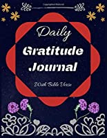 Daily Gratitude Journal: A 52 Week Guide To Cultivate An Attitude Of Gratitude: Daily Gratitude Journal With Bible Verses Paperback