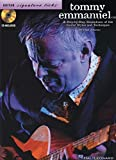 Tommy Emmanuel: A Step-by-Step Breakdown of His Guitar Styles and Techniques (Guitar Signature Licks)
