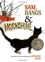 Sam, Bangs, and Moonshine (Owlet Book)
