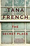 The Secret Place: Dublin Murder Squad:  5 (Dublin Murder Squad series) (English Edition)