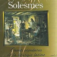 Chants Populaires De La Liturgie Latine Vol. 1