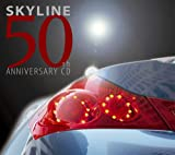 SKYLINE 50TH ANNIVERSARY CD 画像