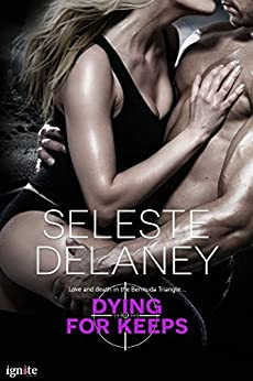 Dying for Keeps (Agents of TRAIT Book 4) by [deLaney, Seleste]