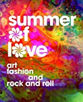 Summer of Love: Art Fashion and Rock and Roll [並行輸入品]
