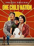 一人っ子の国 (字幕版) [Ultra HD] (原題 - One Child Nation)