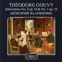 Theodore Gouvy Klaviertrios No. 2 op. 18 & No. 3 op. 19 by TH?ODORE GOUVY (2000-09-16)