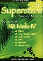 Superstars of Hawaiian Music: Na Mele IV [DVD]