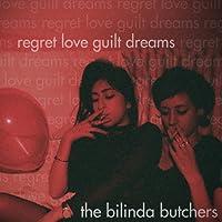 REGRET, LOVE, GUILT, DREAMS