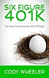 Best 401kの洋書 - Six Figure 401k: Five Steps to Starting Your Review
