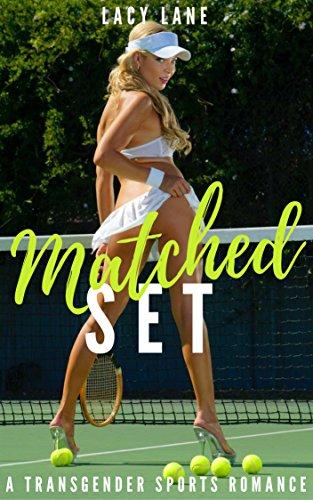 Matched Set (Erotic Transgender Sports Fiction) (English Edition)