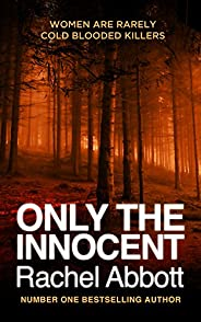 Only the Innocent (Tom Douglas Thrillers Book 1)