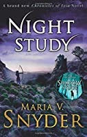 Night Study (The Chronicles of Ixia) by MARIA V. SNYDER(1905-07-04)