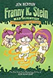 The Fran That Time Forgot (Franny K. Stein, Mad Scientist Book 4) (English Edition)