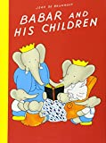 Babar and His Children (Babar Books (Random House))