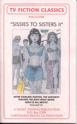 SISSIES TO SISTERS II (TV FICTION CLASSICS Book 81) (English Edition)