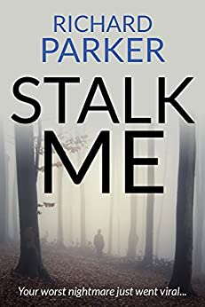Stalk Me by [Parker, Richard]