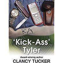 'Kick Ass' Tyler