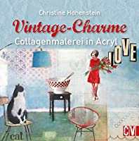 Vintage-Charme: Collagenmalerei in Acryl